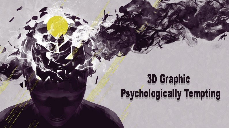 3D graphic are psychologically tempting